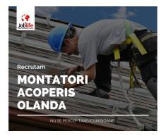 MONTATORI ACOPERIS OLANDA DE LA 2400 EURO NET + CAZARE GRATUITA