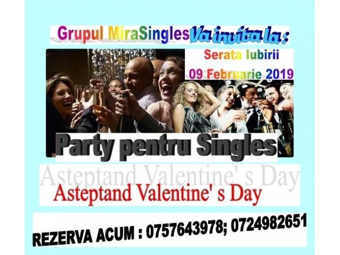Serata Iubirii 09 Februarie 2019- Party pentru Singles -Party de Valentine's Day. - 1/1