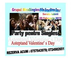 Serata Iubirii 09 Februarie 2019- Party pentru Singles -Party de Valentine's Day.