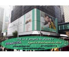 FRANCIZA -MATRIMONIALE MIRA- O MARE OCAZIE PENTRU TINE