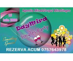 Singles Party – Day Mira – 12 Iulie 2020 - lasa deoparte singuratatea!